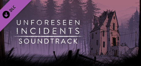 Unforeseen Incidents Soundtrack