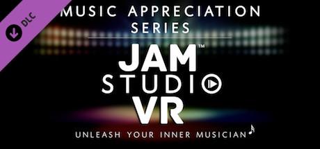 Jam Studio VR - Music Appreciation Series