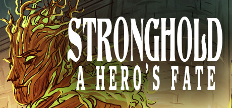 Stronghold: A Hero's Fate