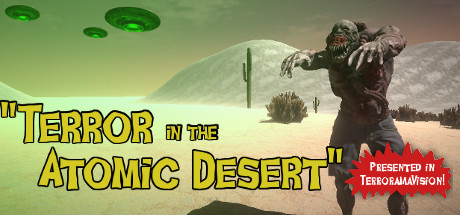 Terror In The Atomic Desert