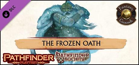 Fantasy Grounds - Pathfinder Society Playtest Scenario #4: The Frozen Oath (PFRPG2)