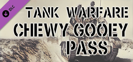 Tank Warfare Chewy Gooey Pass Capa