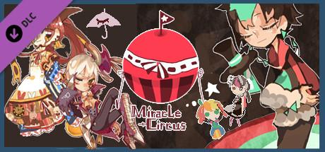 Miracle Circus 奇迹马戏团-DLC