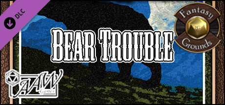 Fantasy Grounds - A06: Bear Trouble (Savage Worlds)