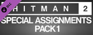 HITMAN 2 - Special Assignments Pack 1
