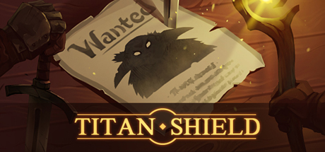 Titan shield