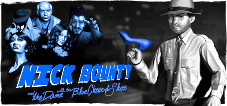 Nick Bounty and the Dame with the Blue Chewed Shoe Free Download