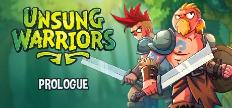 Unsung Warriors - Prologue