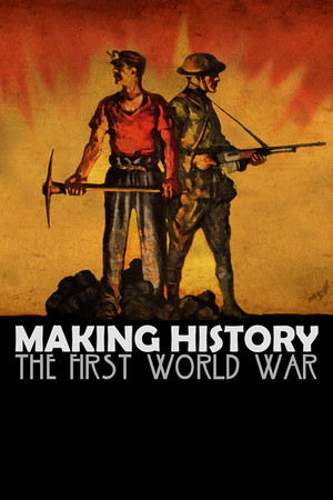 Making History: The First World War poster image on Steam Backlog