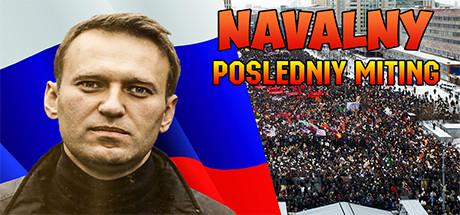 Navalny: Posledniy miting