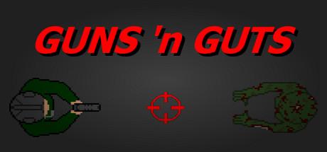 GUNS 'n GUTS
