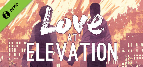 Love at Elevation Demo