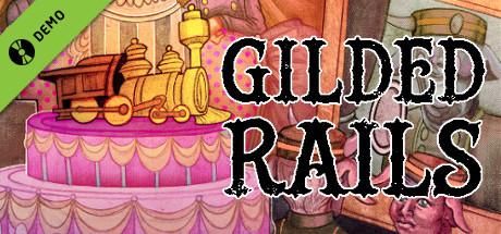 Gilded Rails Demo