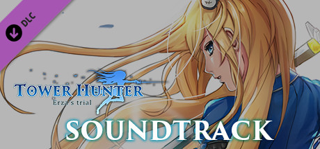 Tower Hunter: Erza's Trial - OST