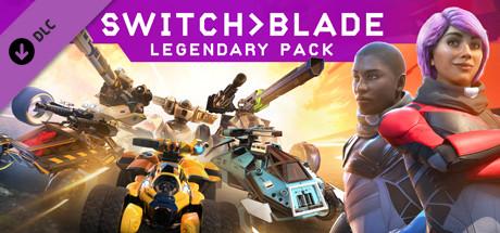 Switchblade - Legendary Pack