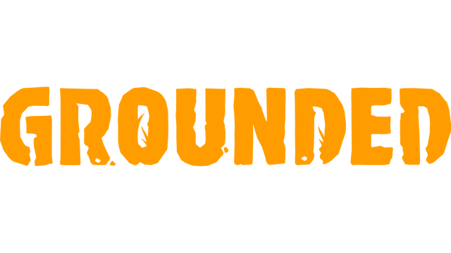 Grounded - Steam Backlog