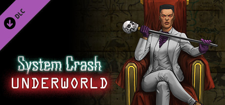 System Crash - Underworld