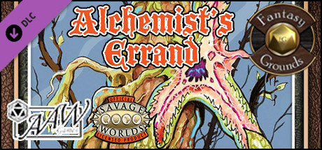 Fantasy Grounds - A07: Alchemist's Errand (Savage Worlds)