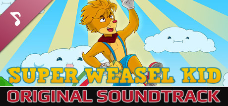 "The Hex - ""Super Weasel Kid"" Original Soundtrack"