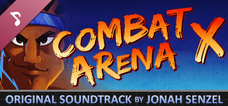 "The Hex - ""Combat Arena X"" Original Soundtrack"