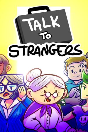 Talk to Strangers poster image on Steam Backlog