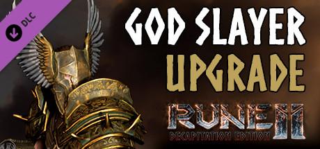 RUNE II: God Slayer Upgrade