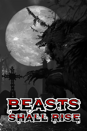 Beasts Shall Rise poster image on Steam Backlog