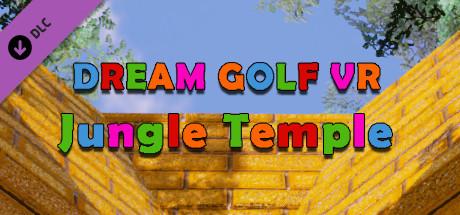 Dream Golf VR - Jungle Temple