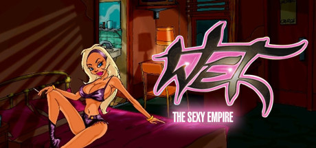 Wet - The Sexy Empire