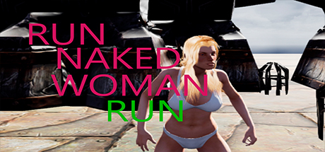 Run Naked Woman Run