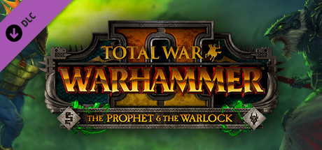 Total War: WARHAMMER II - The Prophet & The Warlock on Steam
