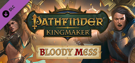 Pathfinder: Kingmaker - Bloody Mess