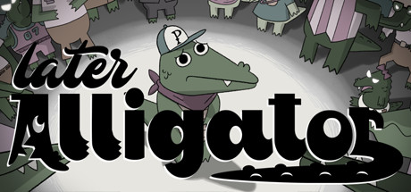 Later Alligator title thumbnail