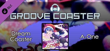 Groove Coaster - Dream Coaster