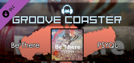 Groove Coaster - Be There