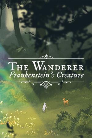 The Wanderer: Frankenstein's Creature poster image on Steam Backlog
