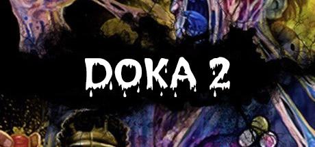 DOKA 2 KISHKI EDITION on Steam Backlog