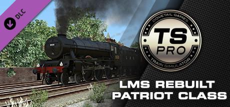 Train Simulator: LMS Rebuilt Patriot Class Steam Loco Add-On