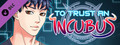 To Trust an Incubus - Cheat Map-dlc