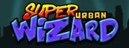 Super Urban Wizard