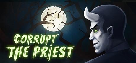 Teaser image for Corrupt The Priest