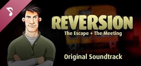 Reversion Chapters 1 & 2 - Soundtrack