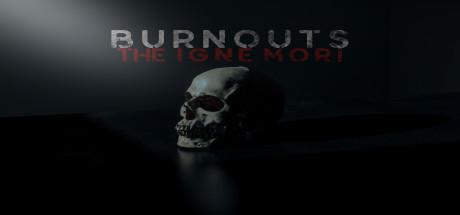 Burnouts: The Igne Mori