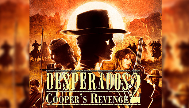 Desperados 2 Cooper S Revenge On Steam