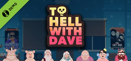 To Hell With Dave - DEMO Demo