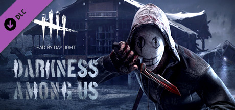Dead by Daylight - Darkness Among Us Chapter on Steam