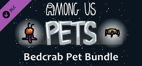 Купить Among Us - Bedcrab Pet Bundle (DLC)