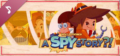 Holy Potatoes! A Spy Story?! Soundtrack