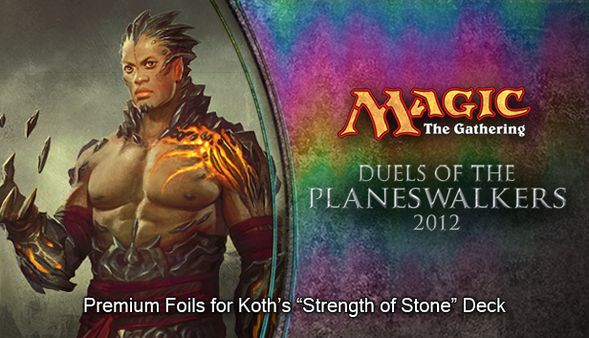 "Magic 2012 Foil Conversion ""Strength of Stone""  (DLC)"