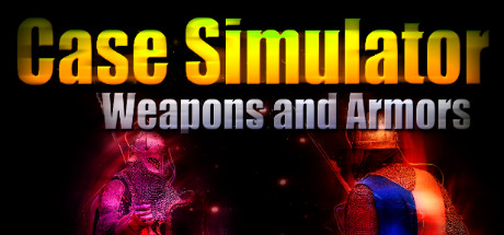 Case Simulator Weapons and Armors